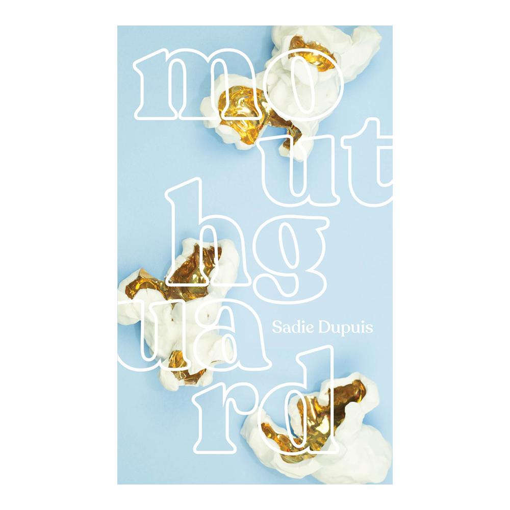 Mouthguard by Sadie Dupuis