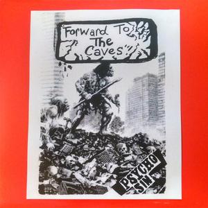 Psycho Sin - Forward To The Caves LP + Maximum Hardcore CD