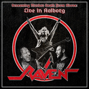 Raven - Screaming Murder Death From Above:Live In Aalborg [PREORDER]