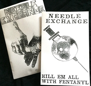 NEEDLE EXCHANGE ‎– Kill Em All With Fentanyl TAPE