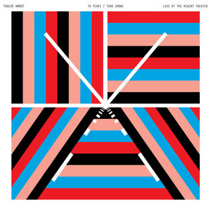 Touche Amore - 10 Years/1000 Shows: Live At Regent Theater 2xLP