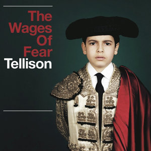 Tellison - The Wages of Fear LP