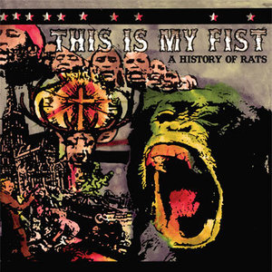 This Is My Fist - A History of Rats LP