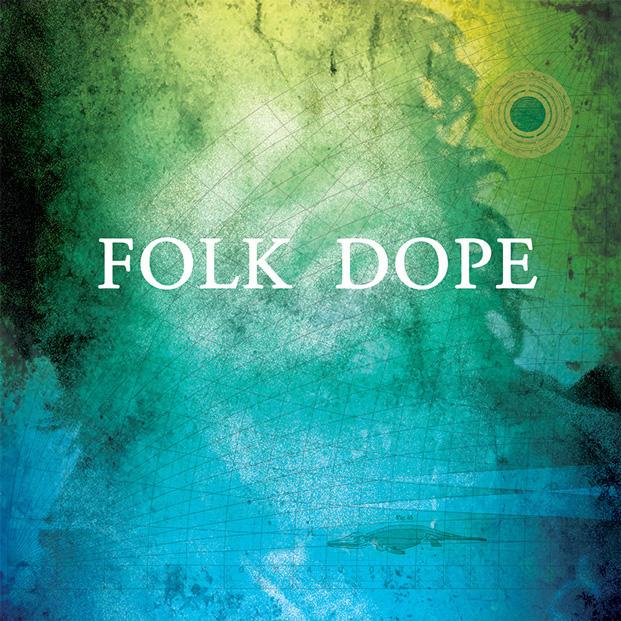 Folk Dope - CD