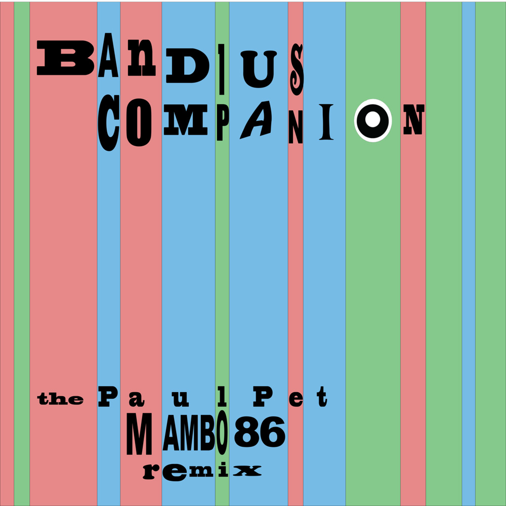 Bandius Companion - The Paul Pet Mambo86 Remix