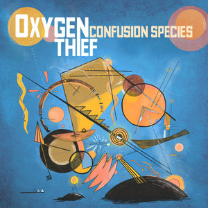 Oxygen Thief - Confusion Species LP