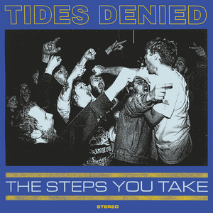TIDES DENIED ´The Steps You Take´ LP