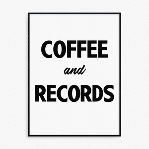 Coffee And Records Print
