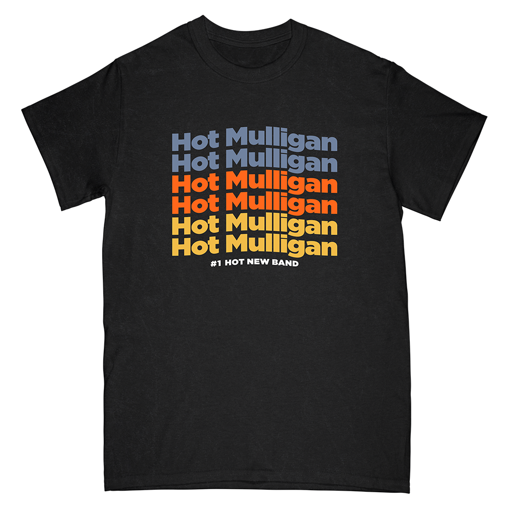 Hot Mulligan - #1 Hot Band Tee