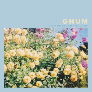 Ghum - I'm The Storm/Undone TAPE