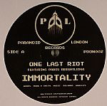 One Last Riot Featuring Paris Brightledge ‎– Immortality (Paranoid London Records)
