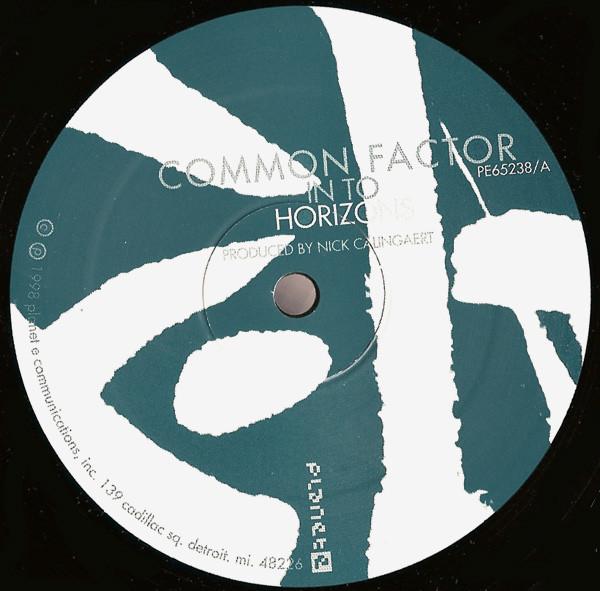 Common Factor - Common Factor EP (Planet E)