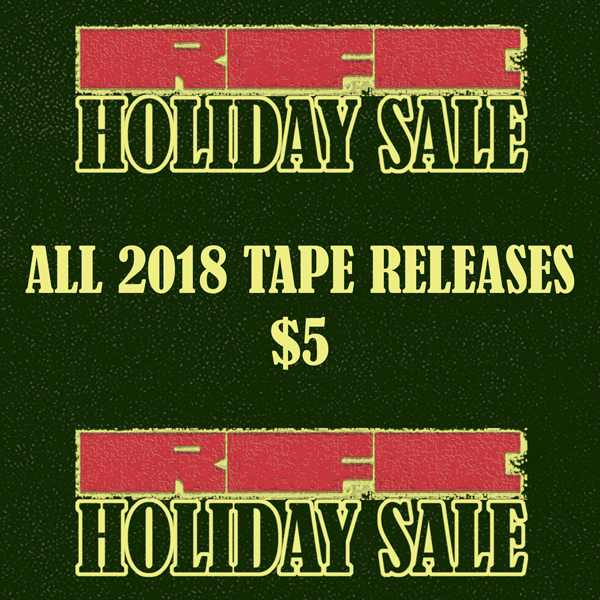 RFC Holiday Sale 2018 - All 2018 Cassette Releases $5