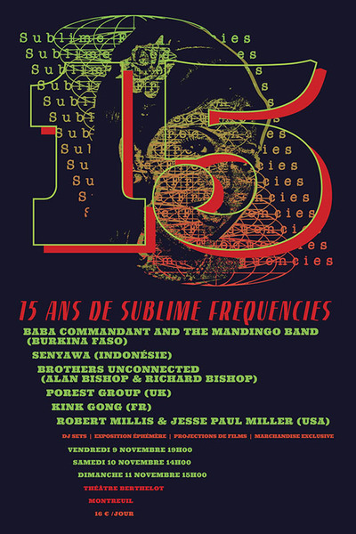 Sublime Frequencies SF 15 year anniversary serigraphie poster.
