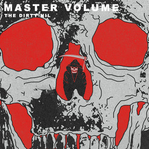 The Dirty Nil - Master Volume LP