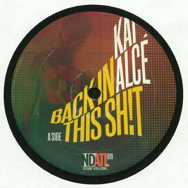 Kai Alcé – Back In This Shit (NDATL Muzik)