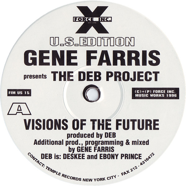 Gene Farris Presents The DEB Project ‎– Visions Of The Future (Force Inc US)