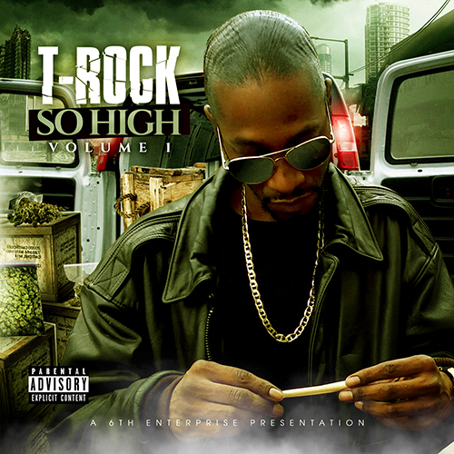 T-Rock - So High Vol. 1