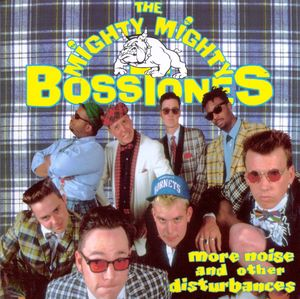 The Mighty Mighty Bosstones - More Noise... LP