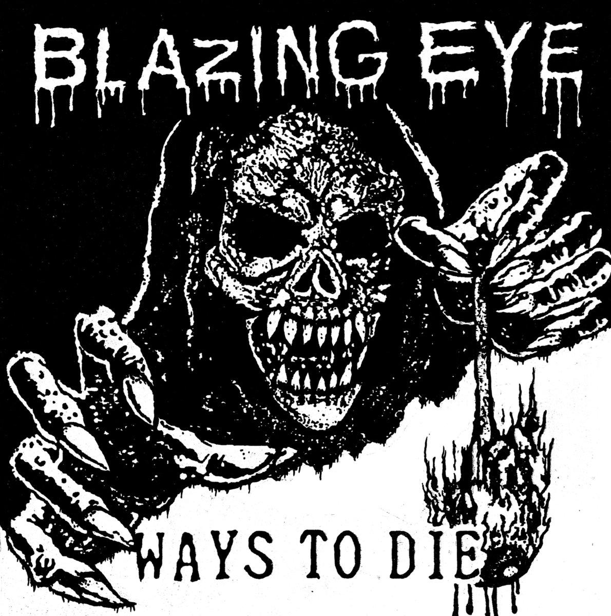 Blazing Eye - Ways to Die 7