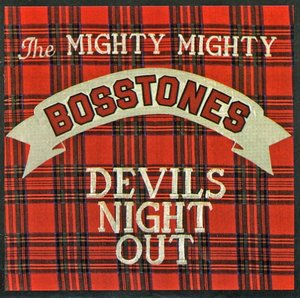 The Mighty Mighty Bosstones - Devils Night Out LP