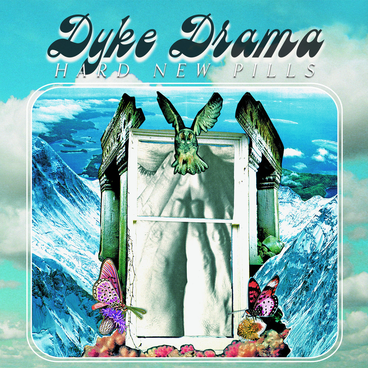 Dyke Drama - Hard New Pills LP