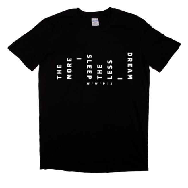 More I Sleep T-shirt