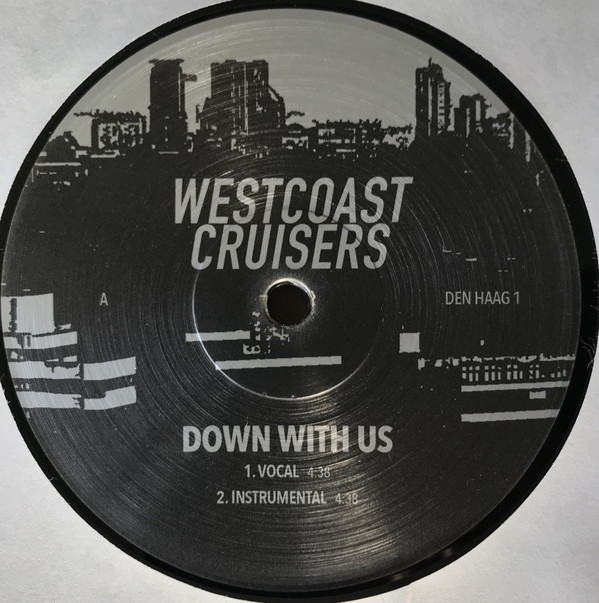 Westcoast Cruisers ‎– Down With Us (Den Haag)