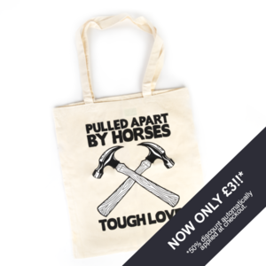 Tough Love Hammer Tote Bag