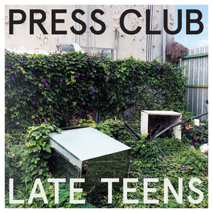 Press Club - Late Teens LP