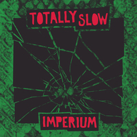 Totally Slow - Imperium CD