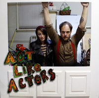 Act Like Actors - The Elastic Eye