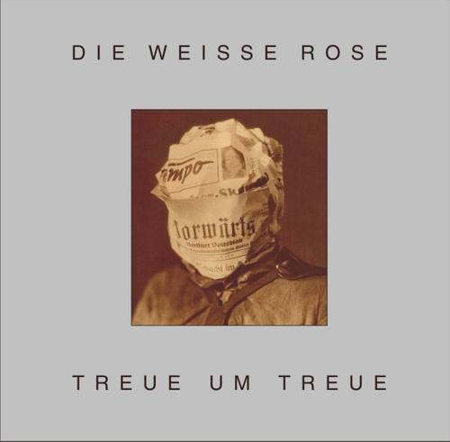 Die Weisse Rose –