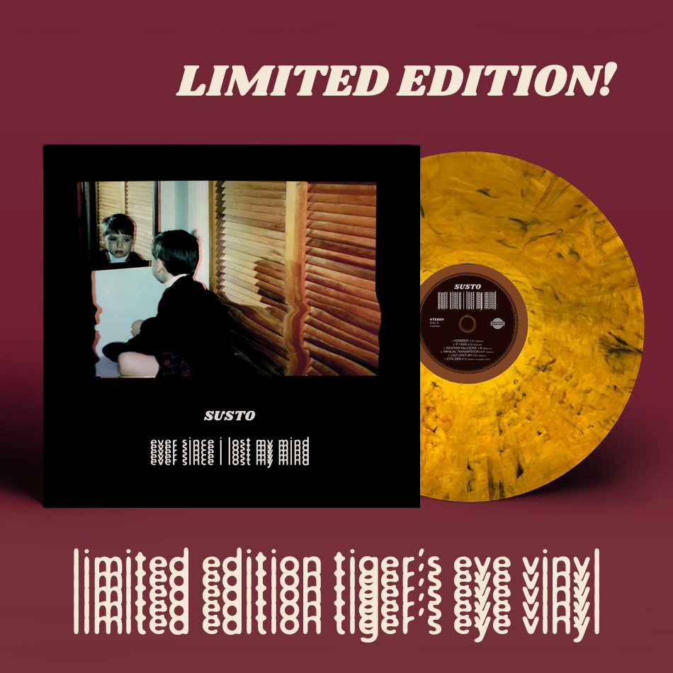 SUSTO Ever Since I Lost My Mind LIMITED EDITION 12