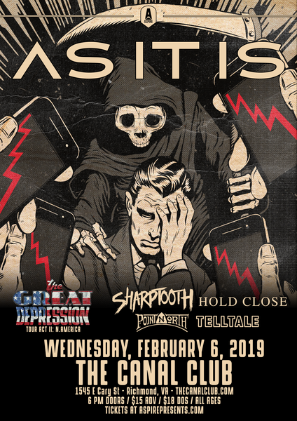 As It Is, Sharptooth, Hold Close & Point North - 2/6 @ Canal Club