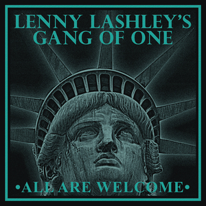 Lenny Lashley's Gang Of One -