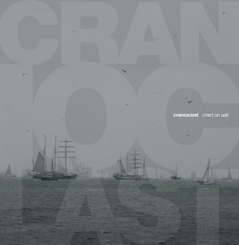 CRANIOCLAST - Cract On Sail LP