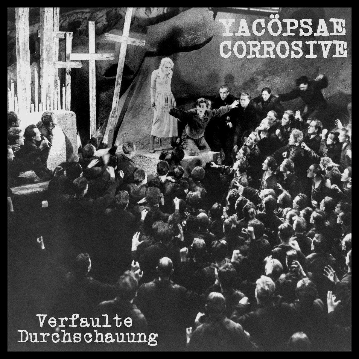 YACÖPSAE / CORROSIVE -