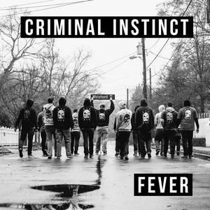 Criminal Instinct-Fever