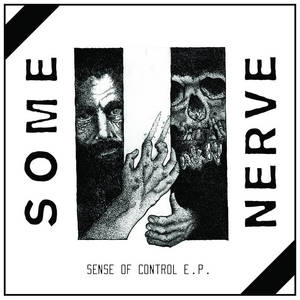Some Nerve-Sense Of Control
