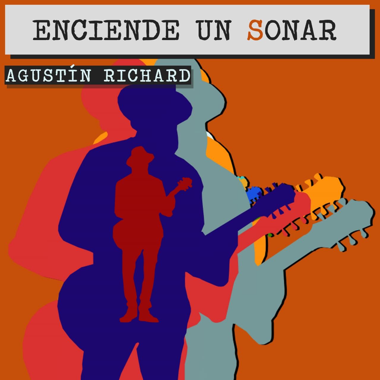 Agustin Richard - Enciende Un Sonar