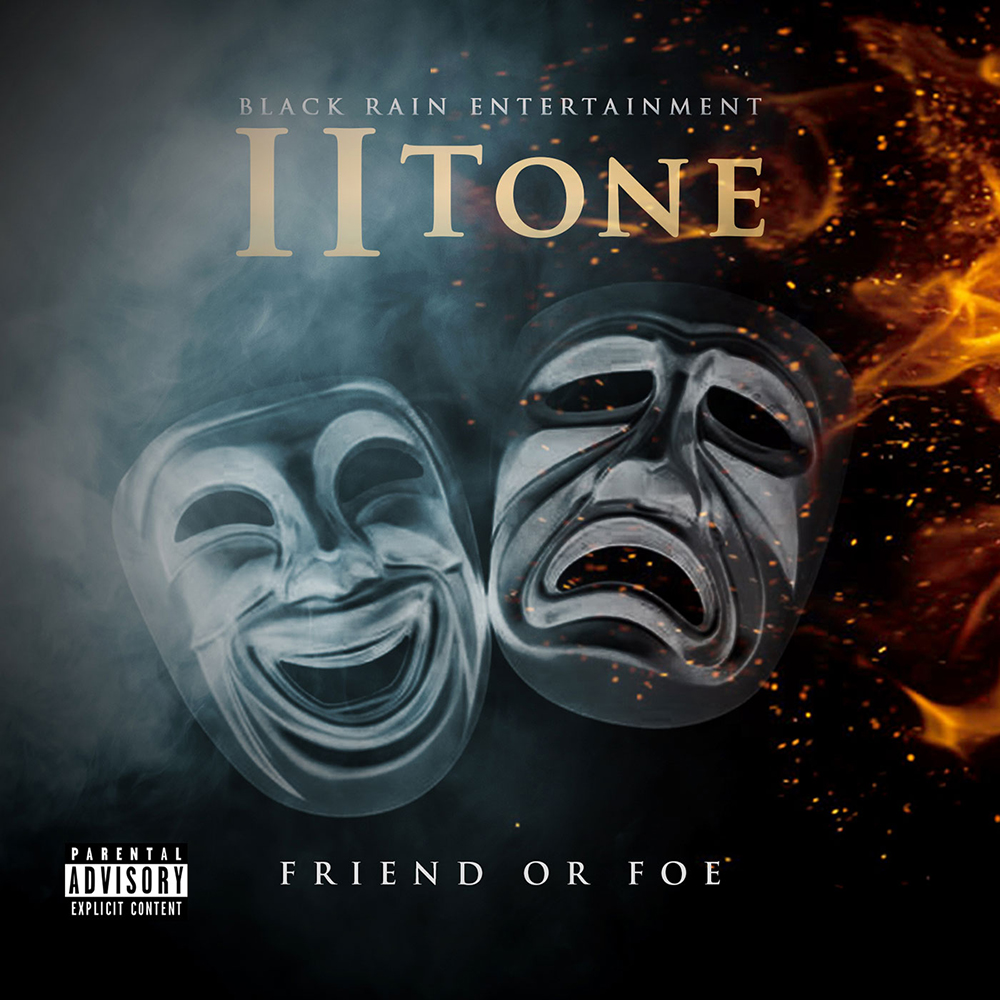 II Tone - Friend or Foe