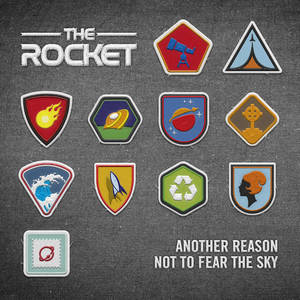 The Rocket - Another Reason Not To Fear The Sky