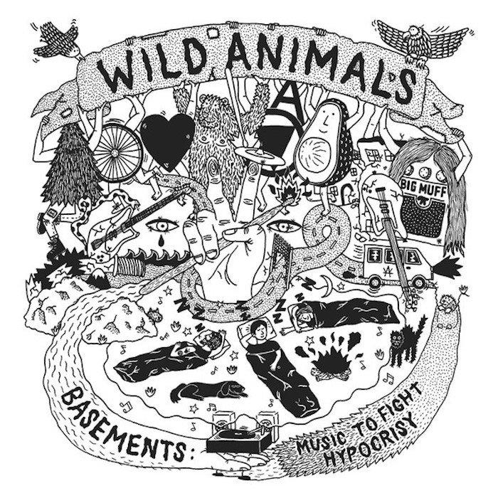 Wild Animals - Basements : music to fight hypocrisy