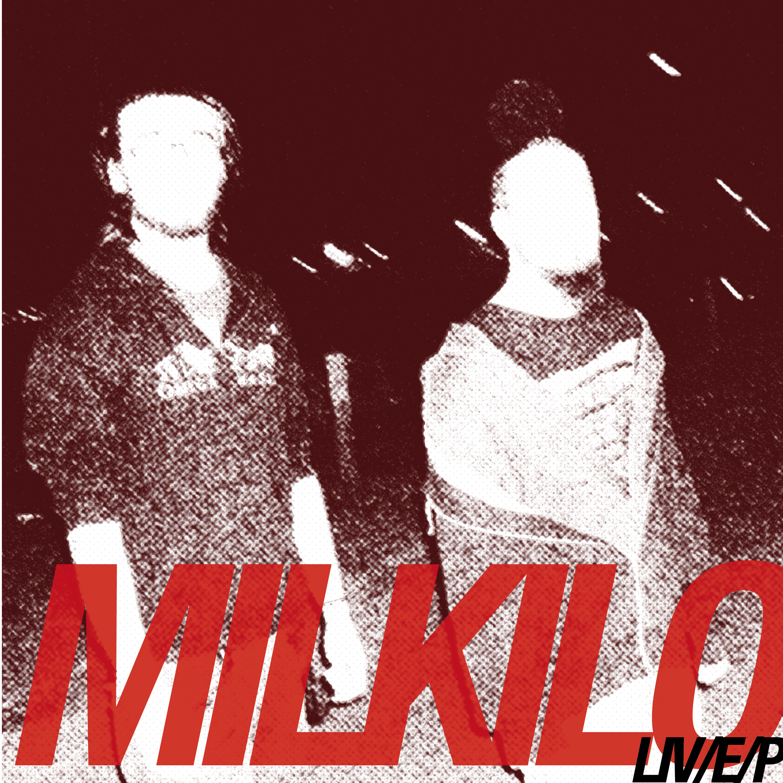 [VOX09] MILKILO - LIV/E/P