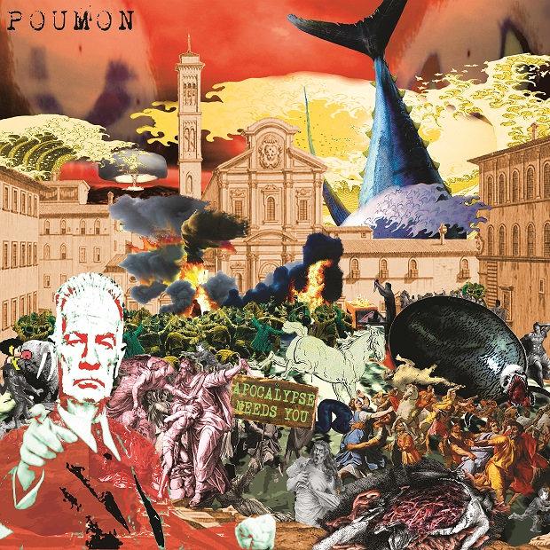 POUMON - Apocalypse Needs You