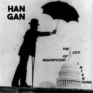 Han Gan-The City Of Magnificent Intentions