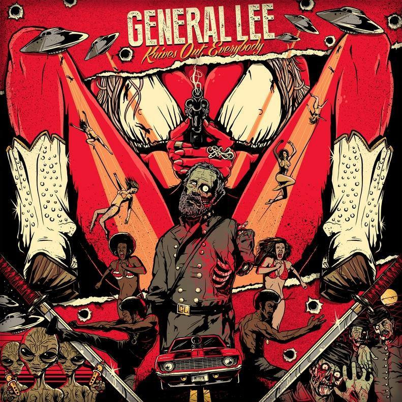 GENERAL LEE - Knives Out Everybody
