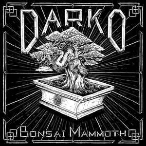 Darko ‎– Bonsai Mammoth