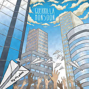 Guerrilla Monsoon ‎– Big City Plans